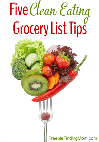 Five Clean Eating Grocery List Tips - Clean eating is easier than you may think.