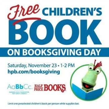 Half Price Books free children's book for kids on Booksgiving Day banner