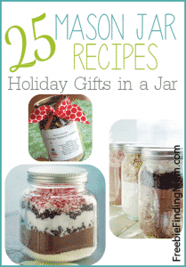 25 Mason Jar Recipes - Thoughtful and inexpensive gifts in a jar.