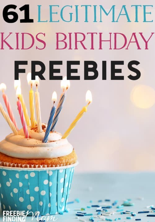 61 Legitimate Kids Birthday Freebies