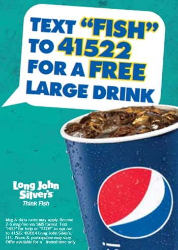 FREE large drink at Long John Silver's banner to promote Long John Silver's coupon offer