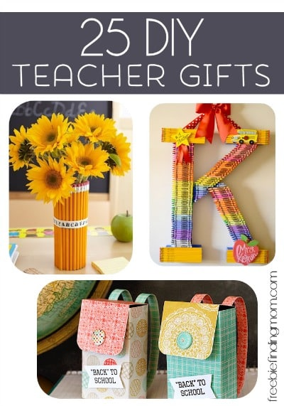 25 DIY Teacher Gifts - Thoughtful DIY gifts to thank the special people that do so much for our kids.