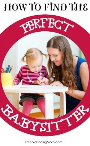 How to Find the Perfect Babysitter - Helpful resources to consider to find your next babysitter.