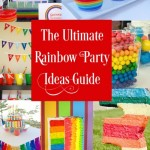 The Ultimate Rainbow Party Ideas Guide – 25 Rainbow Party Foods, Decorations and Favors