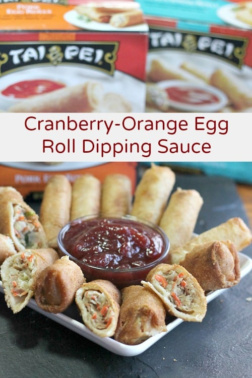 Tai Pei Egg Rolls with Cranberry-Orange Egg Roll Dipping Sauce
