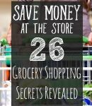 Save Money: Groceries Shopping Secrets Revealed