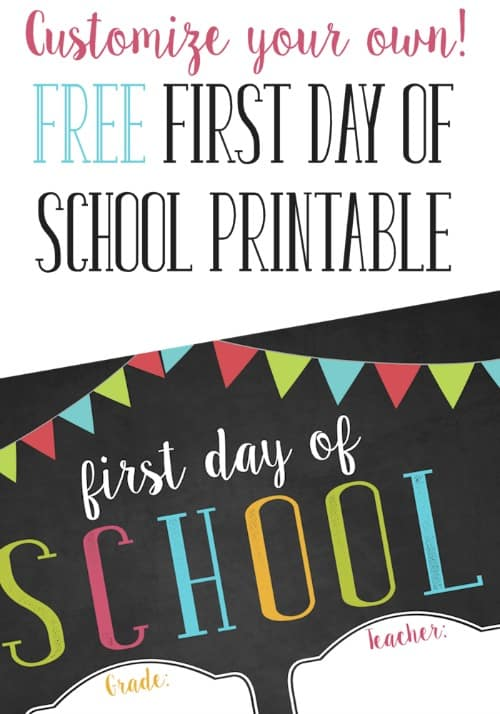 Insane image regarding printable first day of school sign
