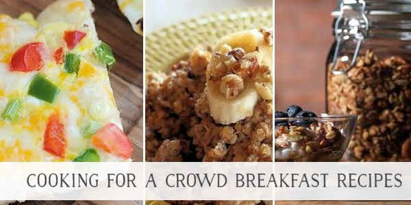 Cooking For a Crowd Recipes for Breakfast