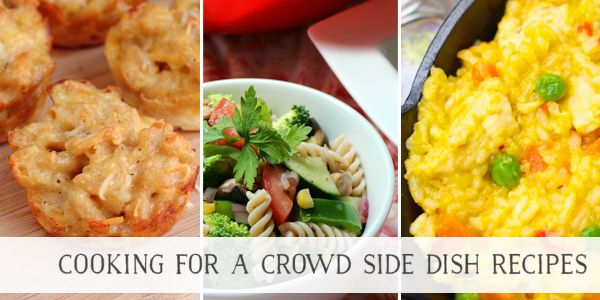 Cooking For a Crowd Recipes for Side Dishes