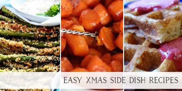 Easy Xmas Side Dish Recipes