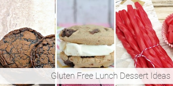 Gluten Free Lunch Ideas - Desserts