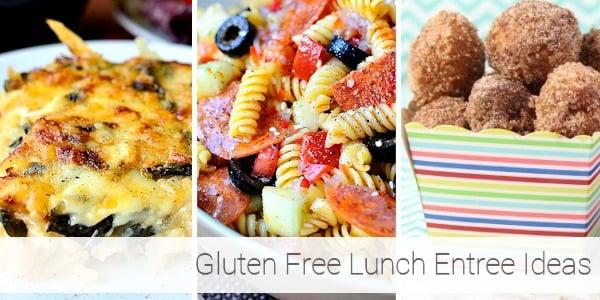 Gluten Free Lunch Ideas - Entrees