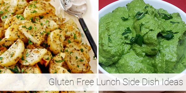 Gluten Free Lunch Ideas - Side Dishes