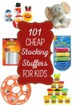 101 Cheap Stocking Stuffers: Ideas for Kids of All Ages