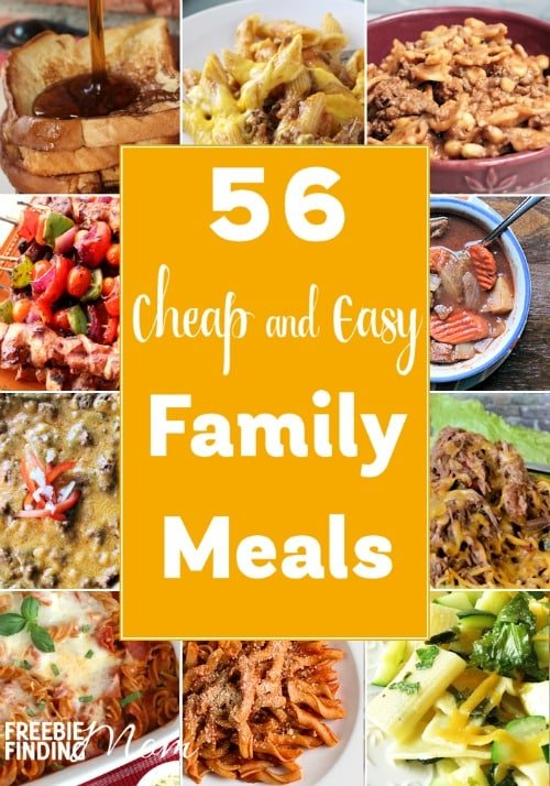 easy and delicious meals on a budget these 56 cheap and easy family