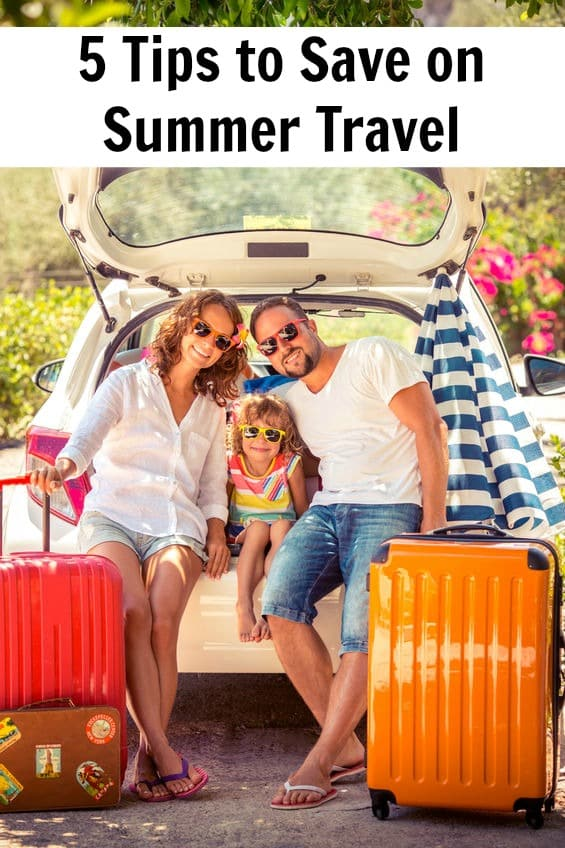"Is a summer vacation not in your family's budget? Before you say ""no"" to a family vacation this year, check out these 5 tips on how you can save money on summer travel. You just might be able to afford fun in the sun after all."
