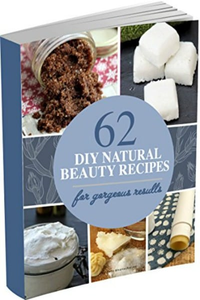 eBook: 62 DIY Natural Beauty Recipes Only $2.99