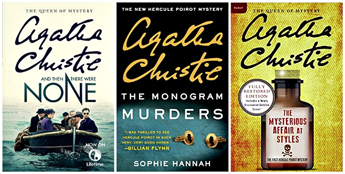 And Then There Were None, The Monogram Murders: A Hercule Poirot Mystery, The Mysterious Affair at Styles: A Hercule Poirot Mystery