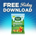 Kroger FREE Friday Download: One FREE Black Forest Organic Candy (June 2 Only)