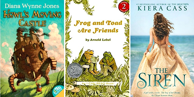 Howl's Moving Castle by Diana Wynne Jones, Frog and Toad Are Friends by Arnold Lobel, The Siren by Kiera Cass