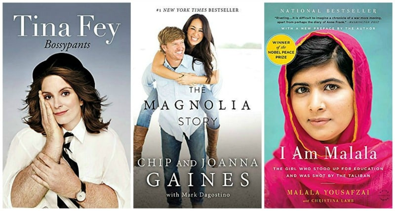 Bossypants by Tina Fey, The Magnolia Story (with Bonus Content) by Chip Gaines, I Am Malala by Malala Yousafzai