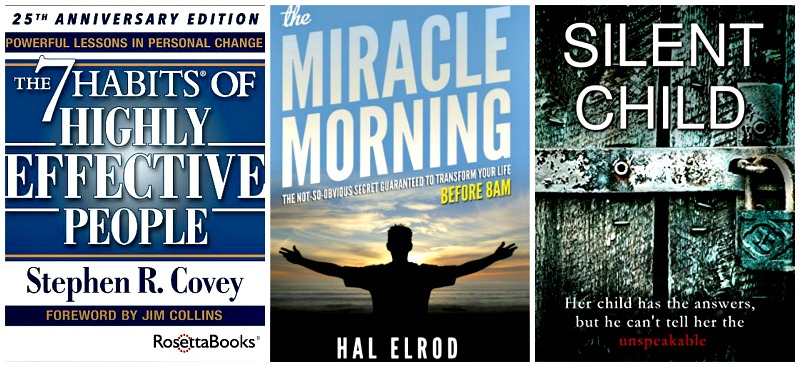 The 7 Habits of Highly Effective People by Stephen R. Covey, Silent Child by Sarah A. Denzil, The Miracle Morning: The Not-So-Obvious Secret Guaranteed to Transform Your Life (Before 8AM) by Hal Elrod and more.