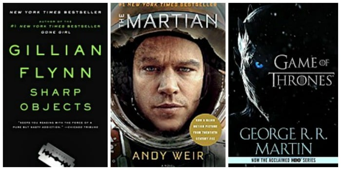 A Game of Thrones by George R.R. Martin, The Martian by Andy Weir, Sharp Objects by Gillian Flynn