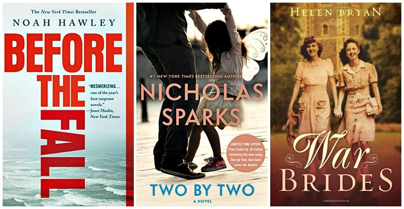War Brides by Helen Bryan, Before the Fall by Noah Hawley, Two by Two by Nicholas Sparks