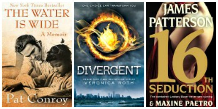 16th Seduction by James Patterson, The Water Is Wide: A Memoir by Pat Conroy, Divergent by Veronica Roth