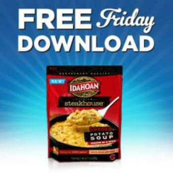 Kroger FREE Friday Download for free Idahoan Potato Soup