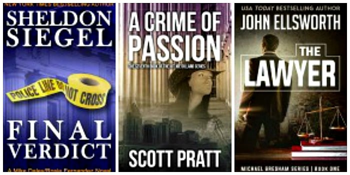 The Lawyer by John Ellsworth, Final Verdict by Sheldon Siegel, A Crime of Passion by Scott Pratt
