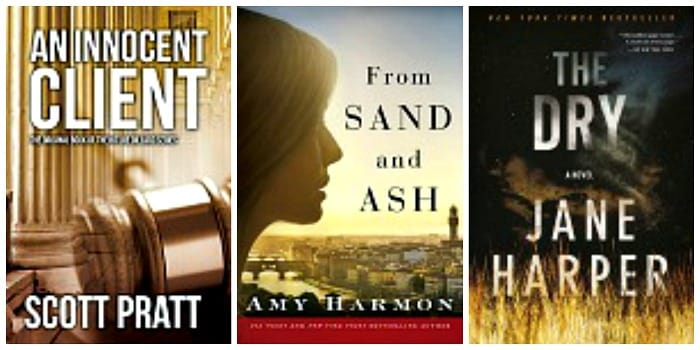 From Sand and Ash by Amy Harmon, The Dry: A Novel by Jane Haper, An Innocent Client (Joe Dillard Series Book 1) by Scott Pratt