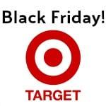 Target Black Friday Starts Now!