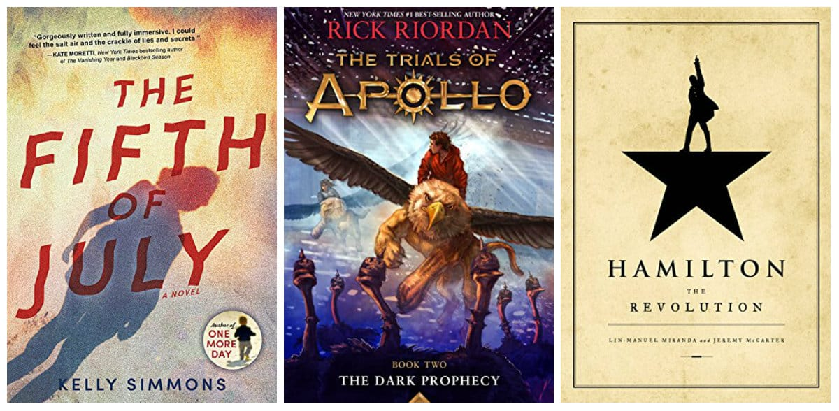 The Trials of Apollo, Book Two: Dark Prophecy by Rick Riordan, Hamilton: The Revolution by Lin-Manuel Miranda, The Fifth of July: A Novel by Kelly Simmons