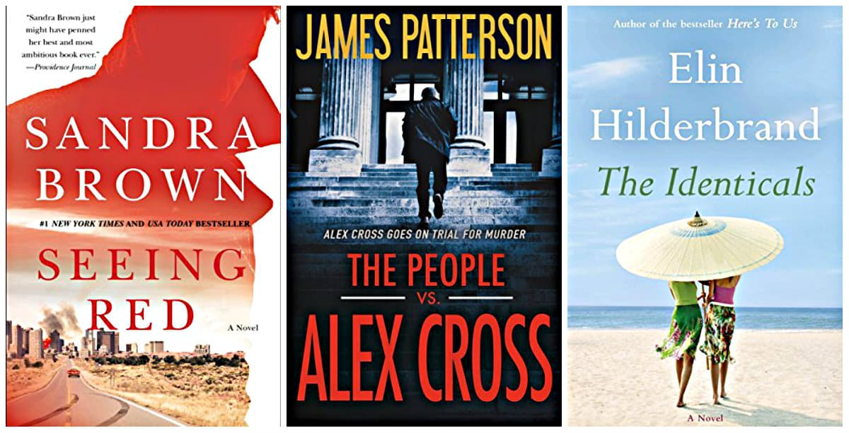 The People vs. Alex Cross by James Patterson, Seeing Red by Sandra Brown, The Identicals by Elin Hilderbrand