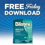 Kroger FREE Friday Download: FREE Blistex Medicated Regular Lip Balm (December 15 Only)
