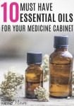 10 Must-Have Essential Oils for Your Medicine Cabinet