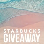 Enter For a Chance to Win a $100 Starbucks Gift Card