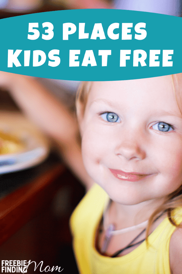 Do you want to take a night off from cooking and eat out, but it's not in your budget? You might be surprised to find out that there are lots of restaurants where kids eat free! Here's a huge of 53 Places Where Kids Eat Free Wednesday, Thursday, and most any other day of the week! #kidseatfree #kidseatfreerestaurants #wheredokidseatfree #freebieideas #freebiefriday