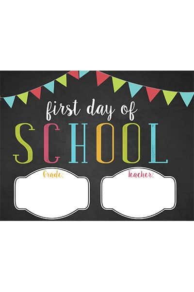 First Day of School Template Free Printable
