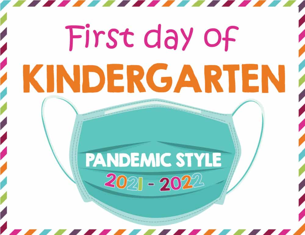 With many of our kids still wearing masks to school this first day of school sign printable 2021-2022 pandemic version is still appropriate.