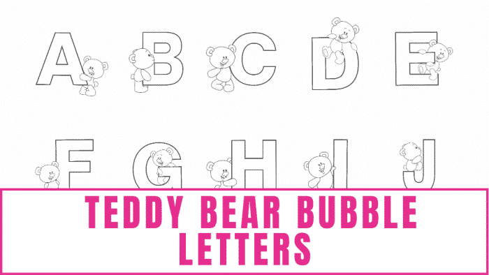 free printable alphabet letters with teddy bears