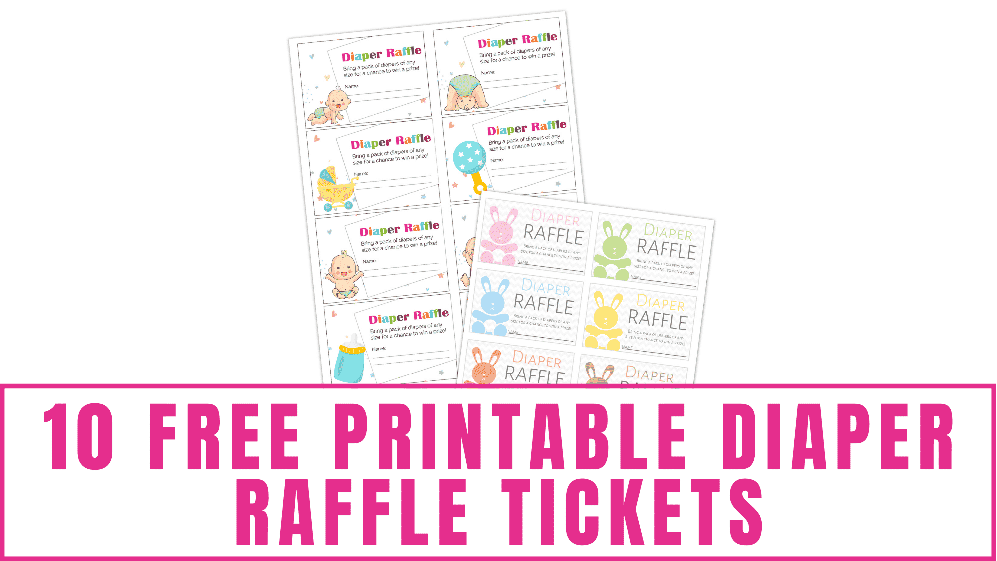 Use these free printable diaper raffle tickets to ensure you get things you need at your baby shower.