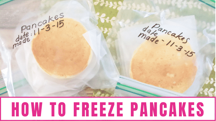 Learning how to freeze pancakes is an easy way to ensure your family has a nutritious and delicious breakfast even on hectic days!