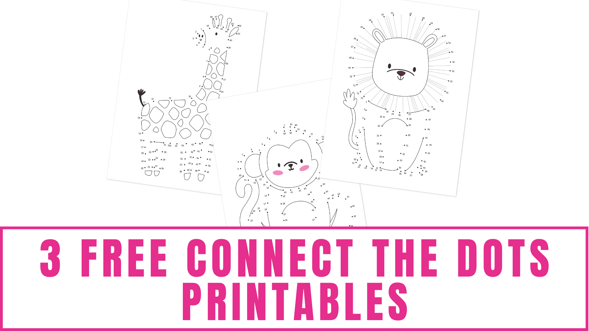 Three free connect the dots printables of animals.