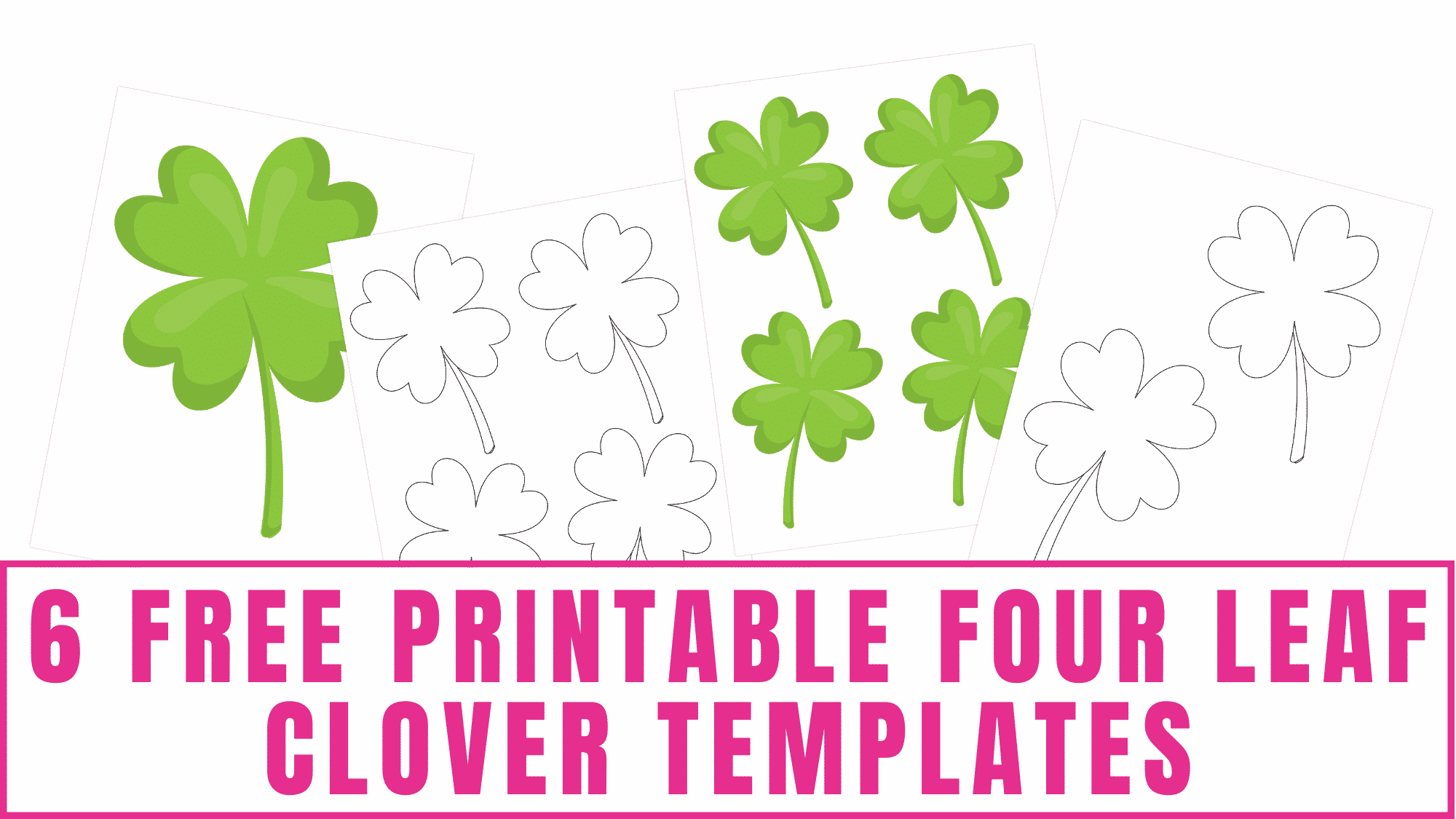 These free printable four leaf clover templates will come in handy for lots of fun St. Patrick's Day activities.