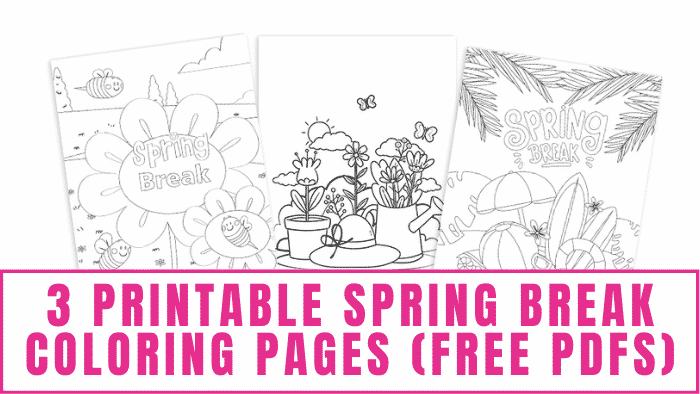 These printable spring break coloring pages free downloads will help the kids stave off cabin fever during spring break if the weather isn't cooperating.