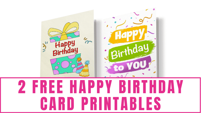 These free happy birthday card printables will help you wish someone a very Happy Birthday without breaking the bank.