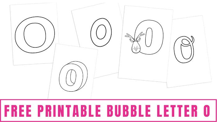 free printable bubble letter O