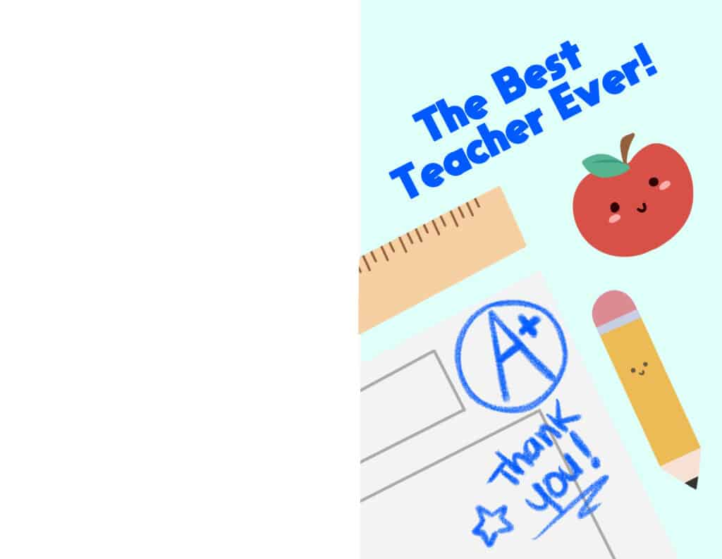 Free printable teacher appreciation card ideas like this cute card allow your kid to grade the teacher, and give her an A+ of course!